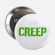 "Funny Creep 2.25"" Button"
