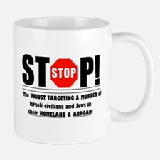 Stop The Unjust Murder of Israelis & Jews Mug