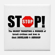 Stop The Unjust Murder of Israelis & Jews Tile Coa