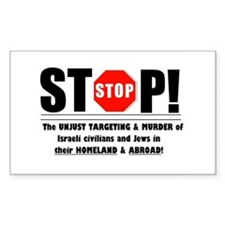 Stop The Unjust Murder of Israelis & Jews Decal