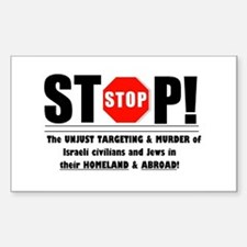 Stop The Unjust Murder of Israelis & Jews Decal