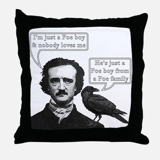 I'm Just A Poe Boy - Bohemian Rhapsody Throw Pillo