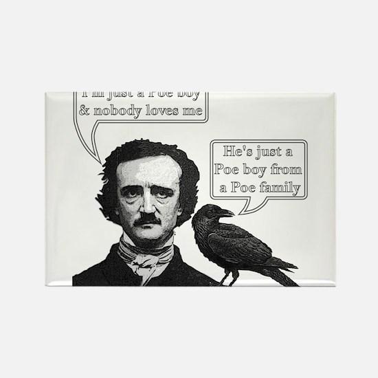 I'm Just A Poe Boy - Bohemian Rhapsody Rectangle M