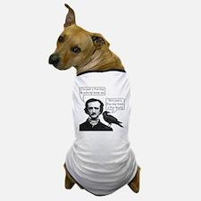 I'm Just A Poe Boy - Bohemian Rhapsody Dog T-Shirt