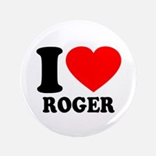 "I (Heart) Roger 3.5"" Button"