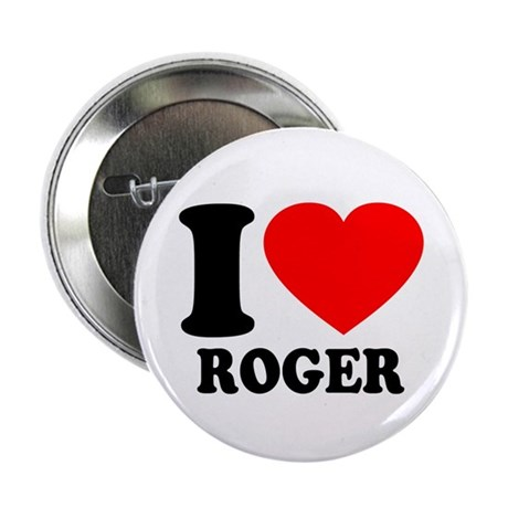 "I (Heart) Roger 2.25"" Button"