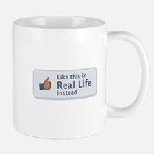 Like in Real Life Mug