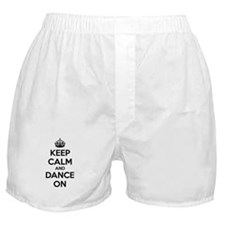 Keep calm and dance on Boxer Shorts