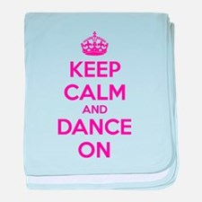 Keep calm and dance on baby blanket