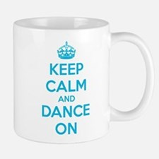 Keep calm and dance on Mug
