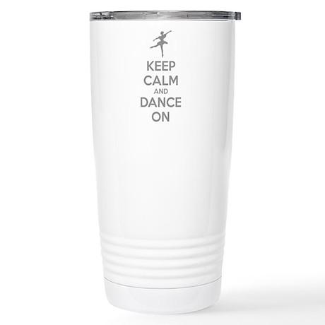 Keep calm and dance on Stainless Steel Travel Mug