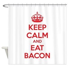 Keep calm and eat bacon Shower Curtain