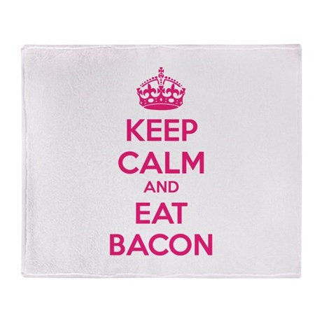 Keep calm and eat bacon Throw Blanket