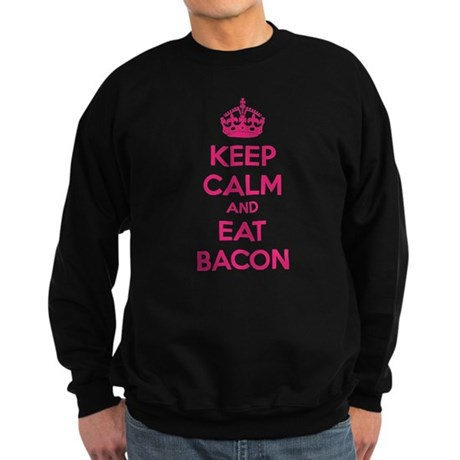Keep calm and eat bacon Sweatshirt (dark)
