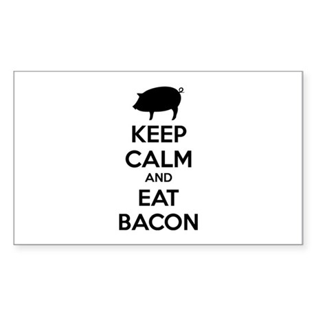 Keep calm and eat bacon Sticker (Rectangle)