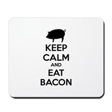 Keep calm and eat bacon Mousepad