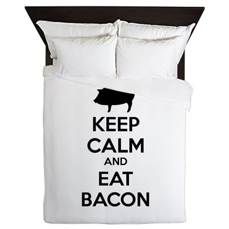 Keep calm and eat bacon Queen Duvet