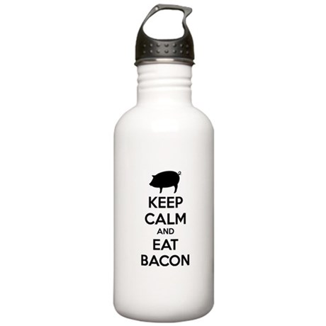 Keep calm and eat bacon Stainless Water Bottle 1.0