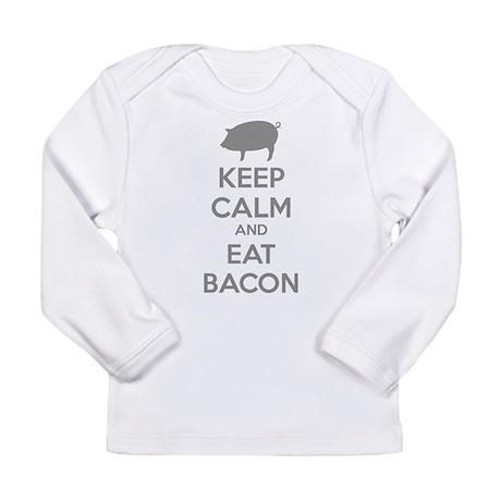Keep calm and eat bacon Long Sleeve Infant T-Shirt