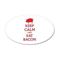Keep calm and eat bacon 22x14 Oval Wall Peel