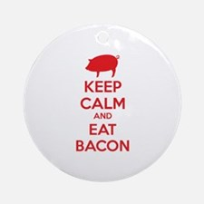 Keep calm and eat bacon Ornament (Round)