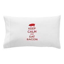 Keep calm and eat bacon Pillow Case