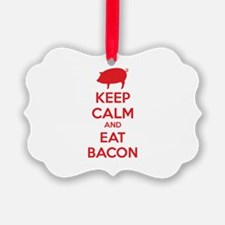 Keep calm and eat bacon Ornament