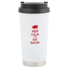 Keep calm and eat bacon Travel Coffee Mug