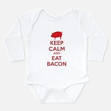 Keep calm and eat bacon Long Sleeve Infant Bodysui