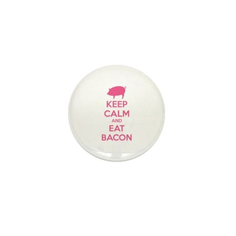 Keep calm and eat bacon Mini Button (100 pack)