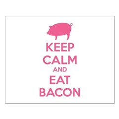 Keep calm and eat bacon Posters