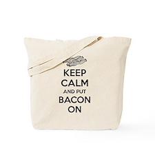 Keep calm and put bacon on Tote Bag