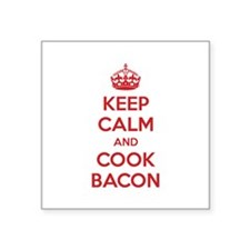 "Keep calm and cook bacon Square Sticker 3"" x 3"""