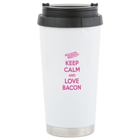 Keep calm and love bacon Stainless Steel Travel Mu