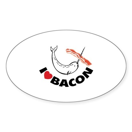 I love bacon narwhal Sticker (Oval)