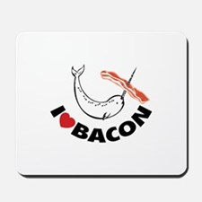 I love bacon narwhal Mousepad