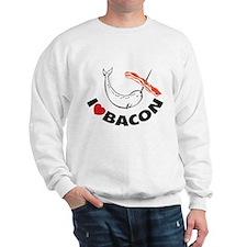 I love bacon narwhal Sweatshirt