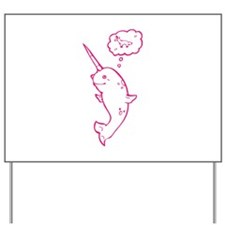 narwhal dreaming of unicorns Yard Sign