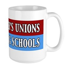 The Teacher's Unions Are Killing Schools Mug