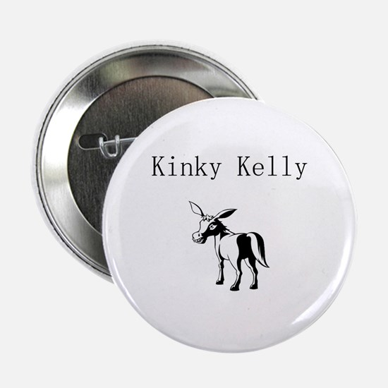 """Kinky Kelly 2.25"""" Button (10 pack)"""