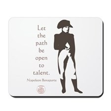 Let the path be open to talent Mousepad