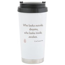 Who looks outside, dreams Travel Mug