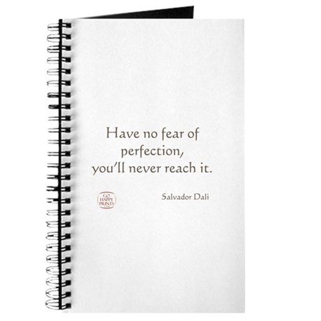 Have no fear of perfection Journal