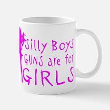 GUNS ARE FOR GIRLS Mug