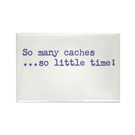 So Many Caches Rectangle Magnet (10 pack)