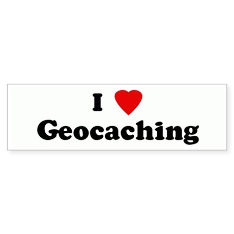 I Love Geocaching Bumper Sticker