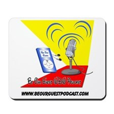 Be Our Guest Podcast Logo Mousepad