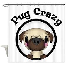 Pug Crazy Shower Curtain
