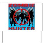 Zombie Hunter Yard Sign