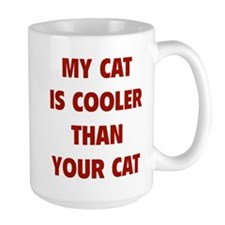 My Cat Is Cooler Than Your Cat Mug